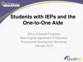 Students with IEPs and the One-to-One Aide