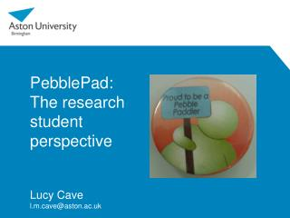 PebblePad: The research student  perspective