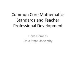Common Core Mathematics Standards and Teacher Professional Development