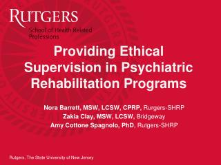 Providing Ethical Supervision in Psychiatric Rehabilitation Programs