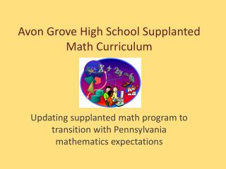Avon Grove High School Supplanted Math Curriculum