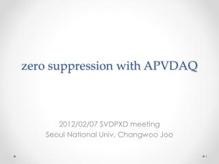 zero suppression with APVDAQ