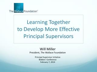 Learning Together  to Develop More Effective Principal Supervisors