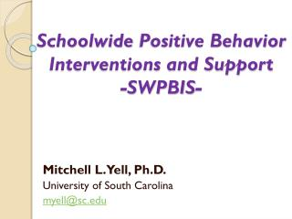 Schoolwide  Positive Behavior Interventions and Support -SWPBIS-