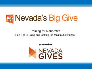 Training for Nonprofits P art II of II:  Using and Getting the Most out of  Razoo