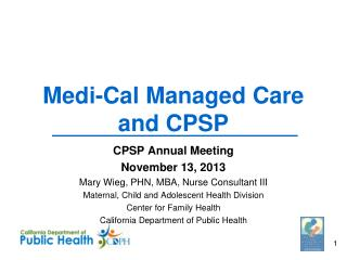 Medi -Cal Managed Care and CPSP