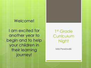 1 st  Grade Curriculum Night