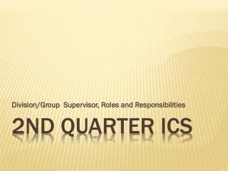 2nd Quarter ICS