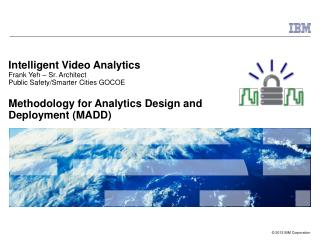 Intelligent Video Analytics  Frank Yeh – Sr. Architect