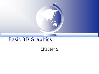 Basic 3D Graphics
