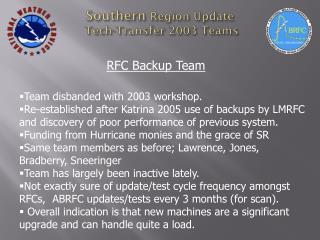 Southern  Region Update  Tech-Transfer 2003 Teams