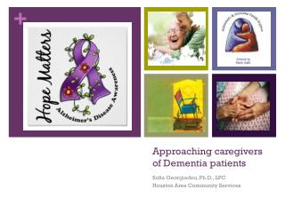 Approaching caregivers of Dementia patients