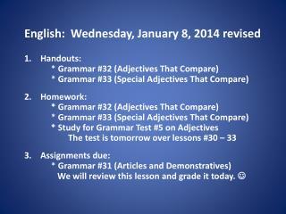 English:   Wednes day , January  8, 2014 revised