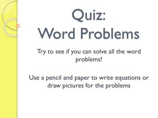 Quiz: Word Problems