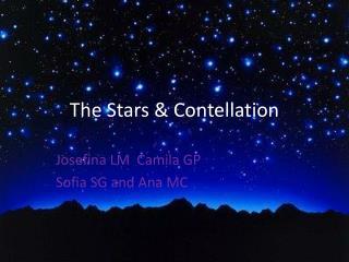 The Stars  &  Contellation