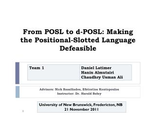 From POSL to d-POSL: Making the�Positional-Slotted Language Defeasible