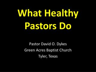 What Healthy Pastors Do