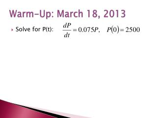 Warm-Up: March 18, 2013