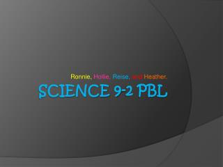 Science 9-2 PBL