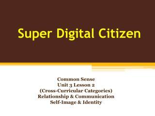 Super Digital Citizen