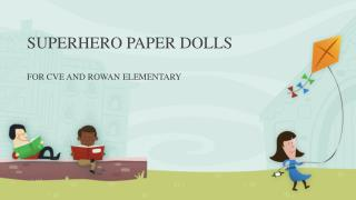 SUPERHERO PAPER DOLLS