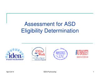 Assessment for ASD  Eligibility Determination