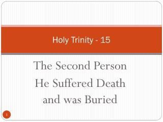 Holy  Trinity  - 15