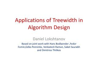 Applications of Treewidth in Algorithm Design