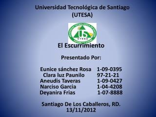 Universidad Tecnol�gica de Santiago (UTESA)