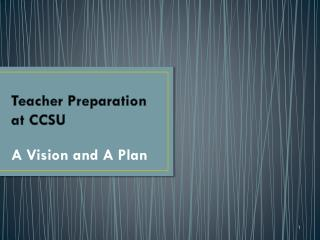 Teacher Preparation  at CCSU