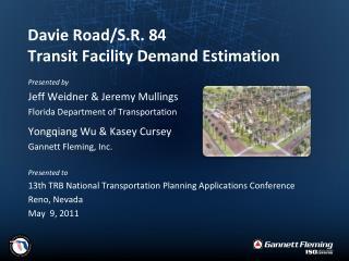 Davie Road/S.R. 84  Transit Facility Demand Estimation