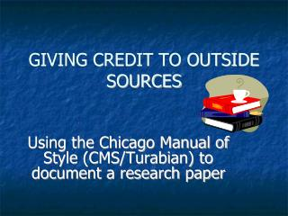GIVING CREDIT TO OUTSIDE SOURCES
