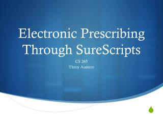 Electronic Prescribing Through SureScripts