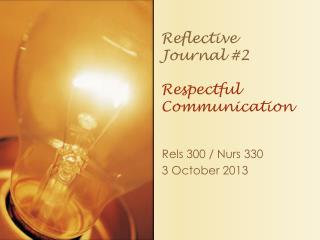 Reflective Journal #2 Respectful Communication