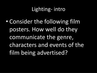 Lighting- intro