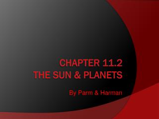 Chapter 11.2  The sun & planets