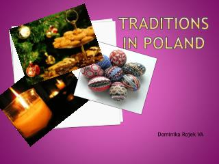 Traditions   in poland