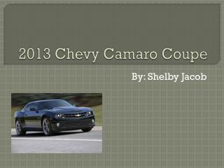 2013 Chevy  Camaro  Coupe