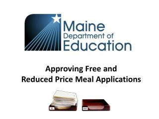 Approving Free  and  Reduced  Price  Meal Applications