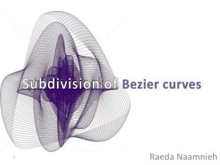Subdivision of  Bezier curves