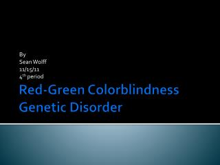 Red-Green Colorblindness Genetic Disorder