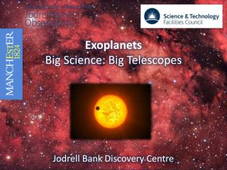 Exoplanets Big Science: Big Telescopes