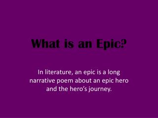 What is an Epic?