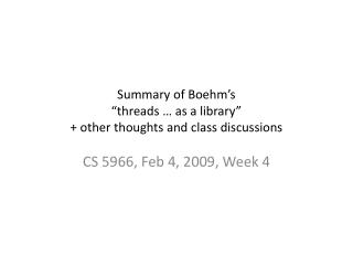 Summary of Boehm�s �threads � as a library� + other thoughts and class discussions