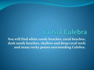 La Isla Culebra