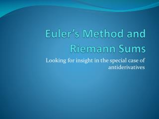 Euler's Method and Riemann Sums
