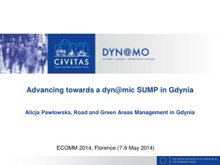 Advancing towards  a  dyn@mic  SUMP in Gdynia