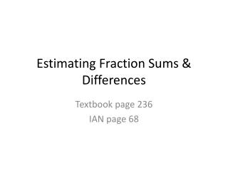Estimating Fraction Sums & Differences