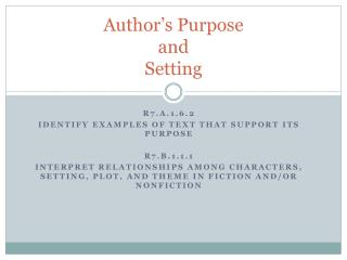 Author's  Purpose and Setting