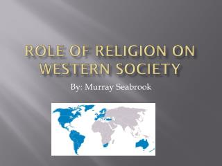Role of Religion on Western Society